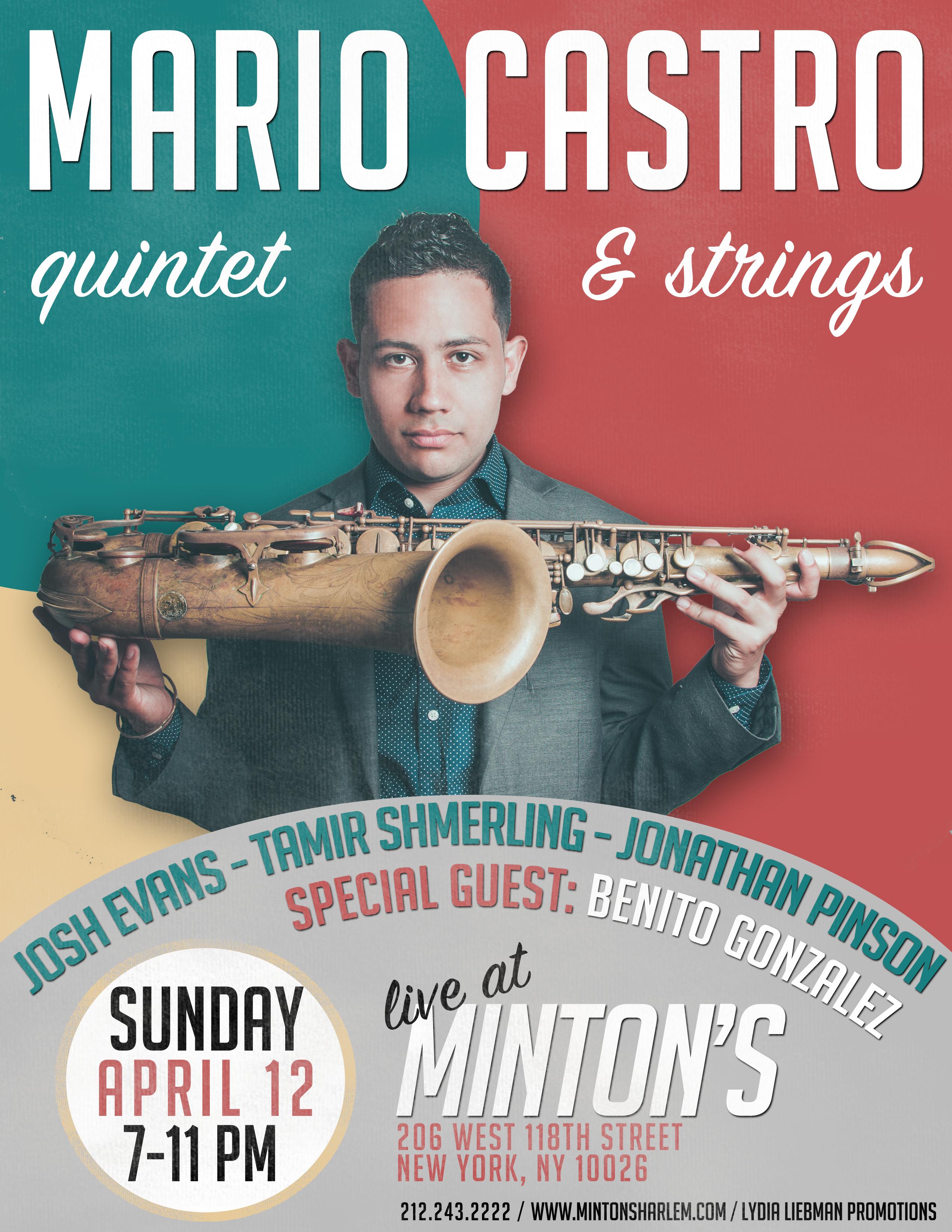 Mario Castro Quintet + Strings, Mintons, NYC, 4/12/15