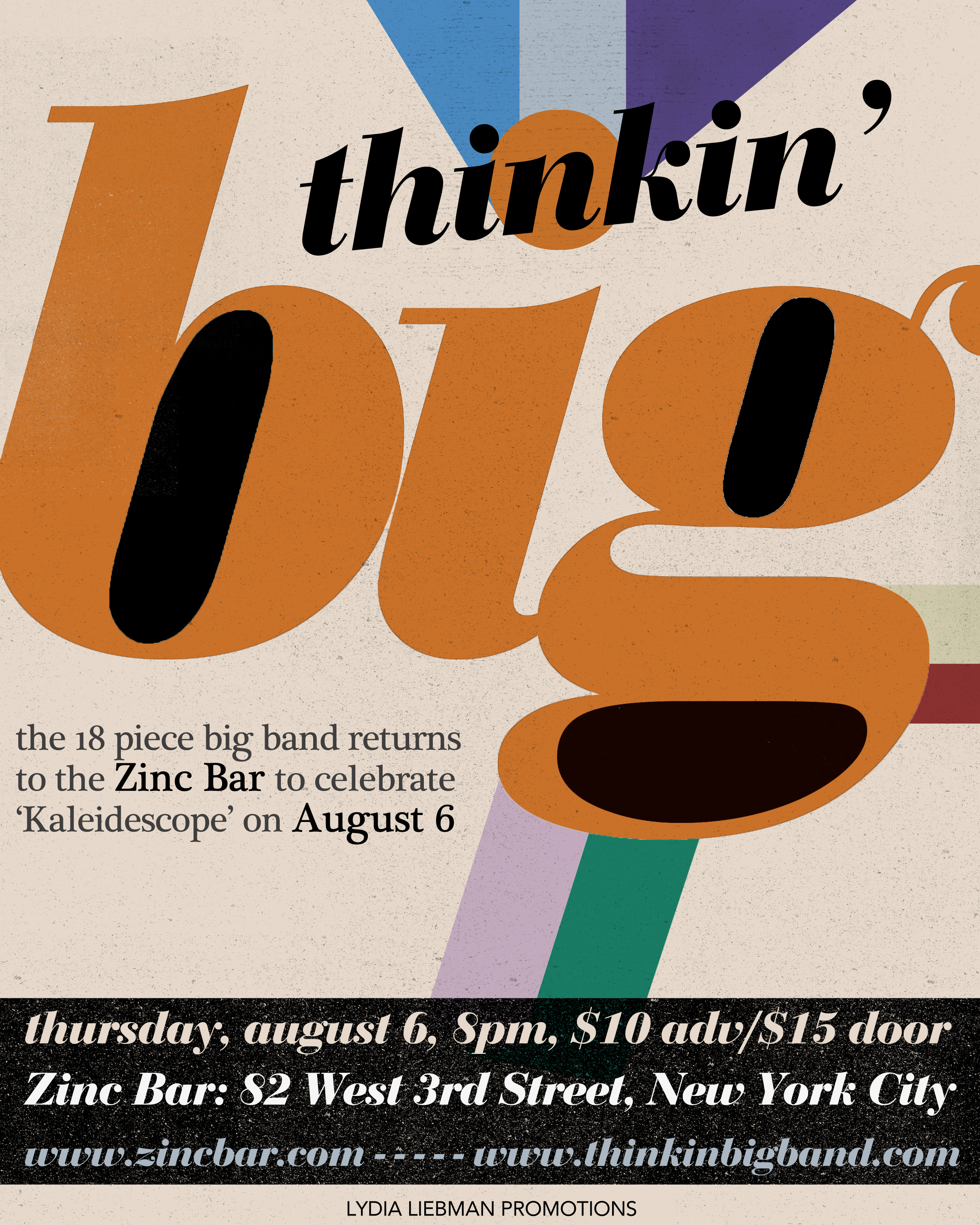 Thinkin Big, Zinc Bar, NYC, 8/6/15