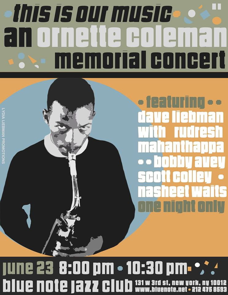 Ornette Coleman Memorial Concert, 6/23/15