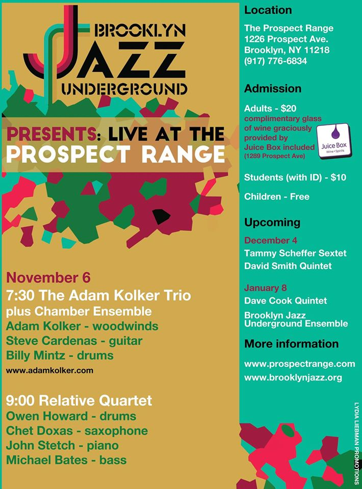 Brooklyn Jazz Underground, Prospect Range, Brooklyn, NY, 11/6/15