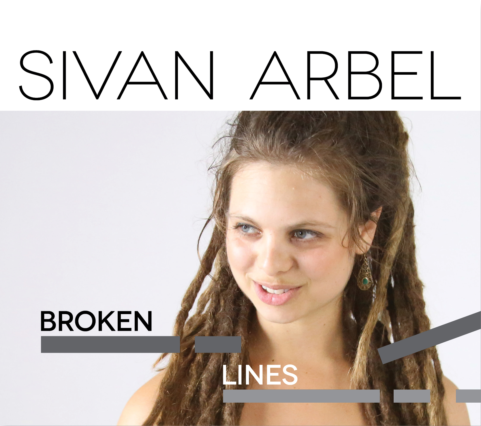 "Vocalist and Composer Sivan Arbel Announces Debut Album  ""Broken Lines"" to be released June 1"