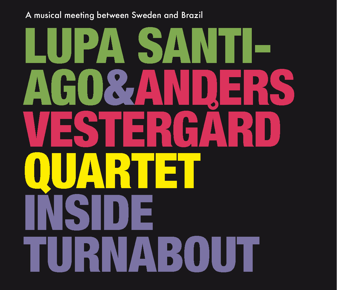 "Jazz Quad Reviews Lupa Santiago & Anders Vestergård's ""Inside Turnabout"""