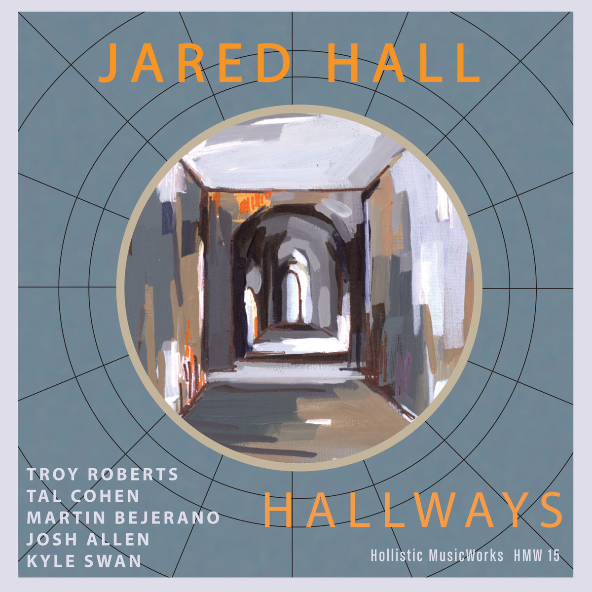 "Jazz Views Reviews Jared Hall's ""Hallways"""
