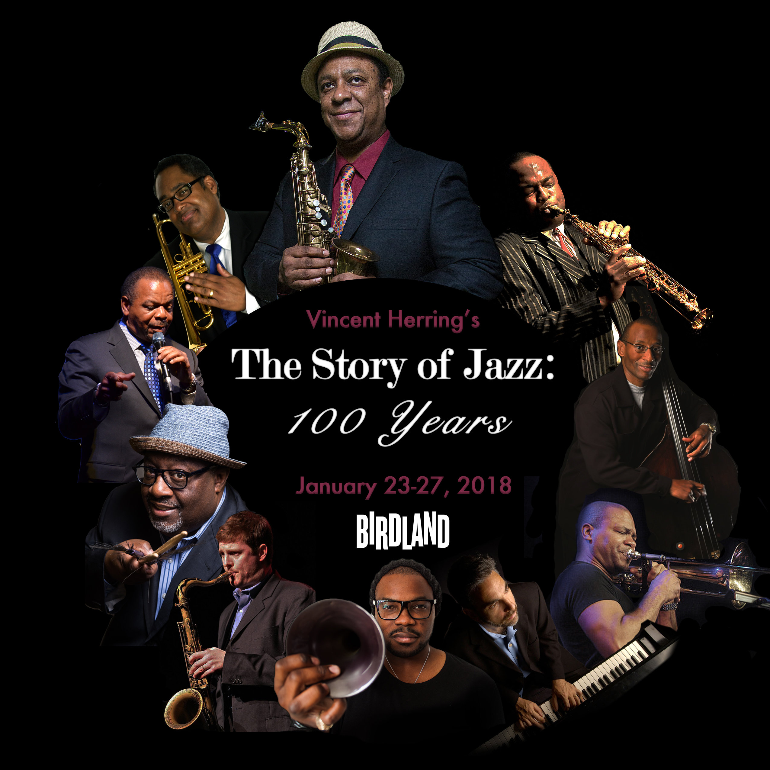 Vincent Herring Presents: The Story of Jazz: 100 Years, at Birdland, New York