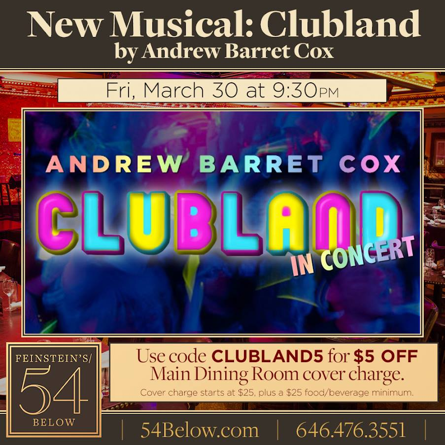 Time Out Features Andrew Barret Cox's Upcoming Clubland Production at Feinstein's/54 Below (3/30)
