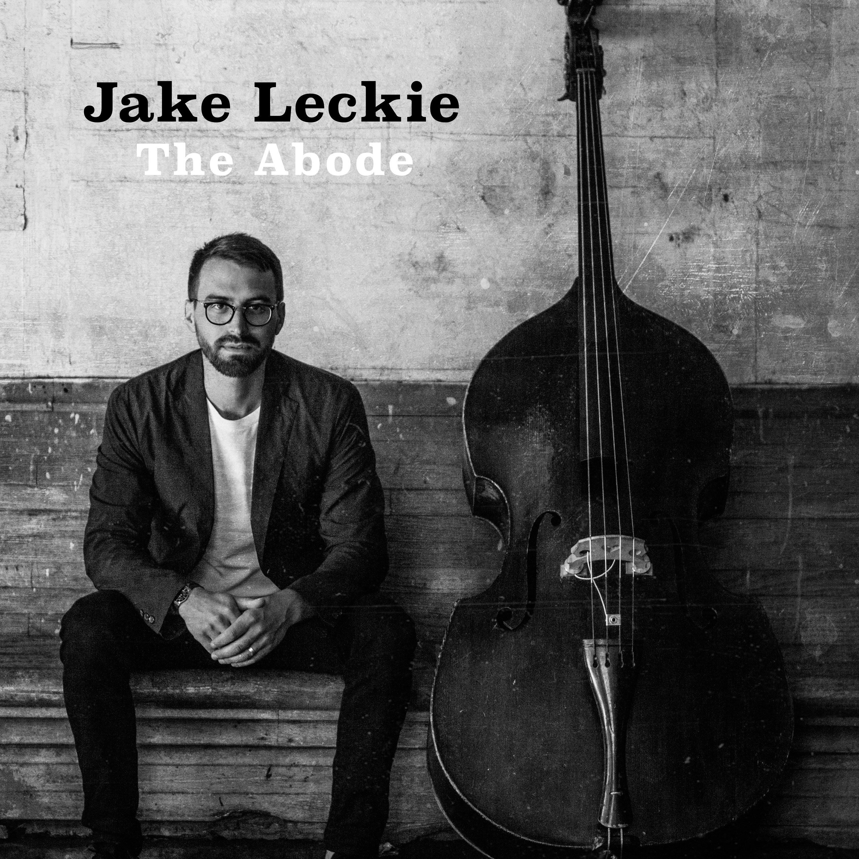 "OUT TODAY: Outside In Music Presents Jake Leckie's Debut Album ""The Abode"""