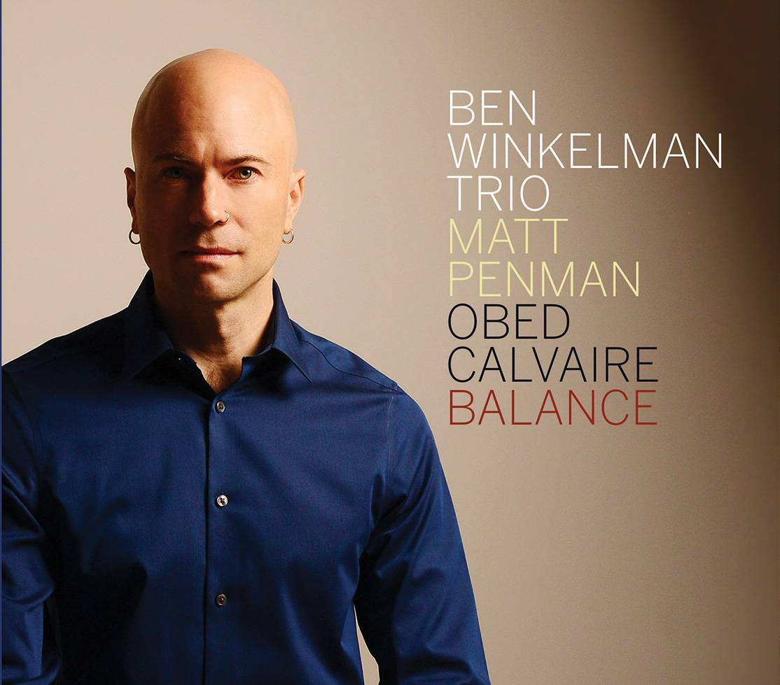 "REVIEW: Jazz Weekly Reviews Ben Winkelman's ""Balance"""