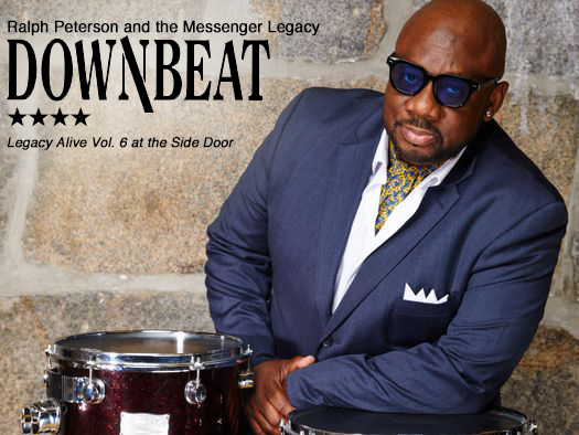 REVIEW: Ralph Peterson and the Messenger Legacy Receive 4 Stars from Downbeat