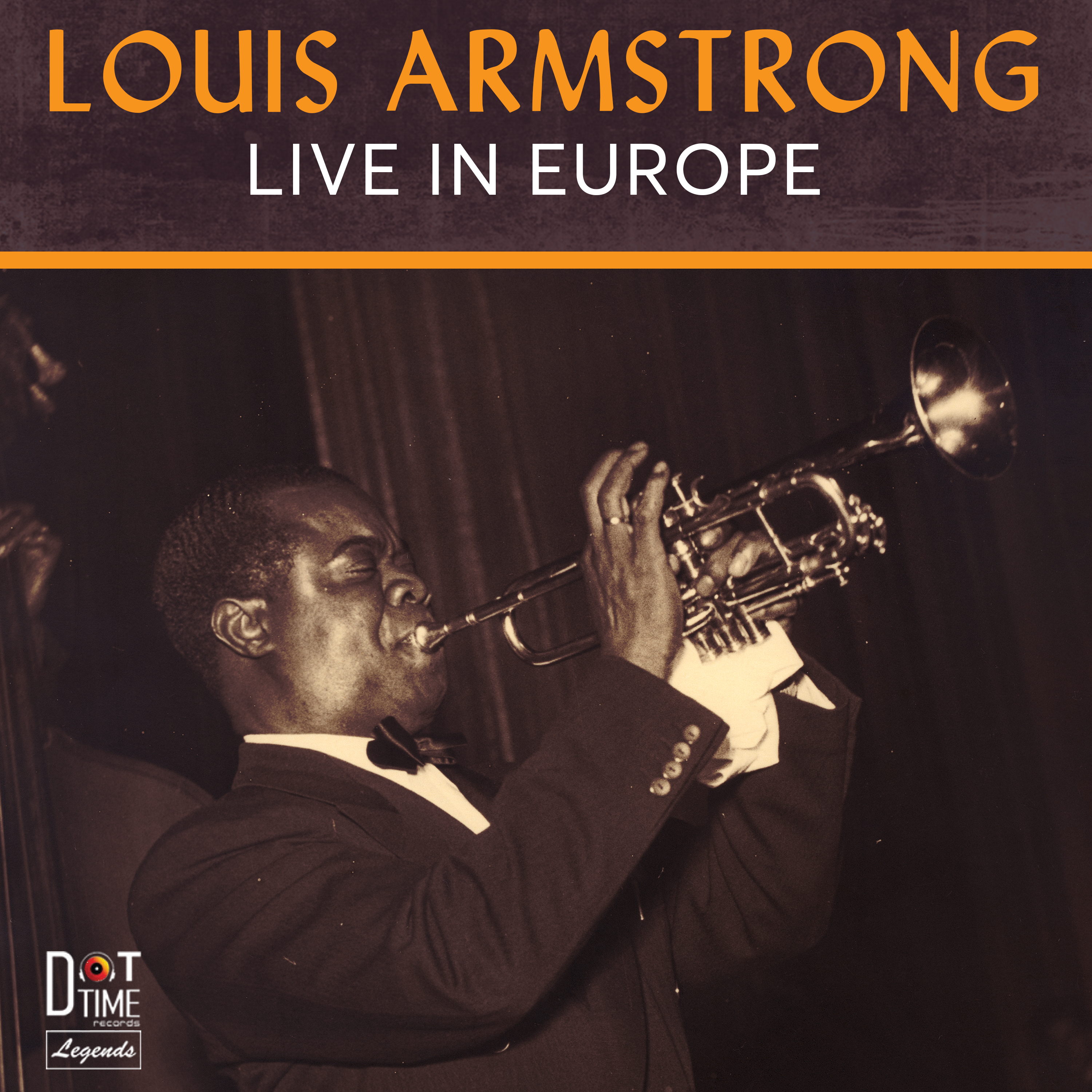Feature: Dot Time Records' Legends series new release – Louis Armstrong Live in Europe by London Jazz News