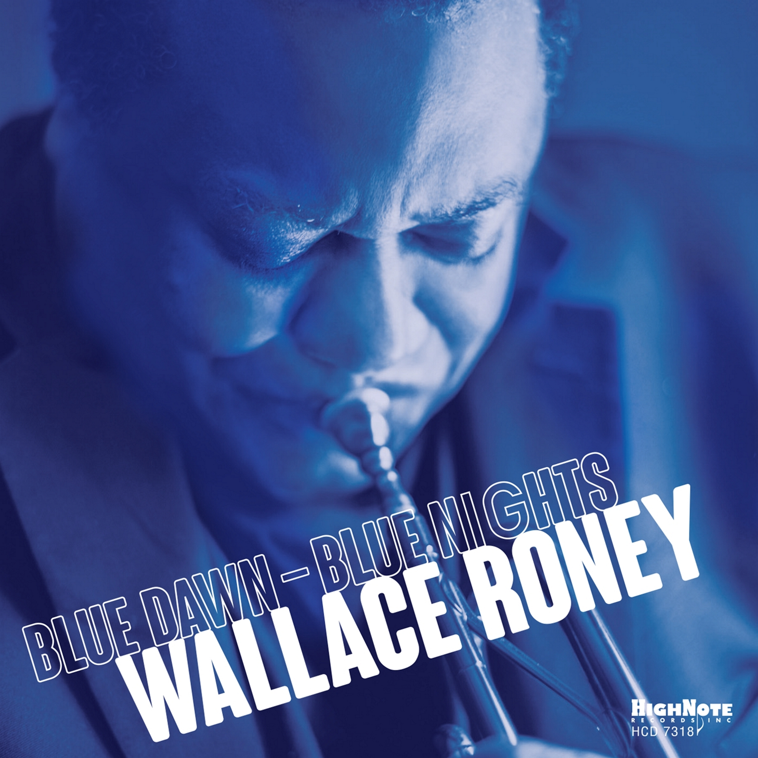 OUT TODAY! Wallace Roney Leads an Inspiring Group of Contemporary Jazz Trailblazers on 'Blue Dawn-Blue Nights'