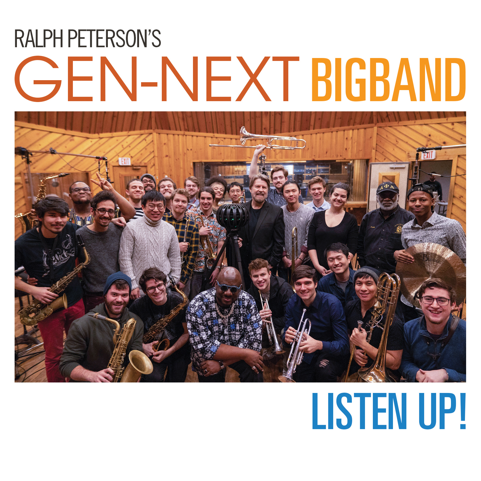 JAZZ ALBUM OF THE WEEK: WRTI Chooses LISTEN UP by Ralph Peterson and the GenNext Big Band