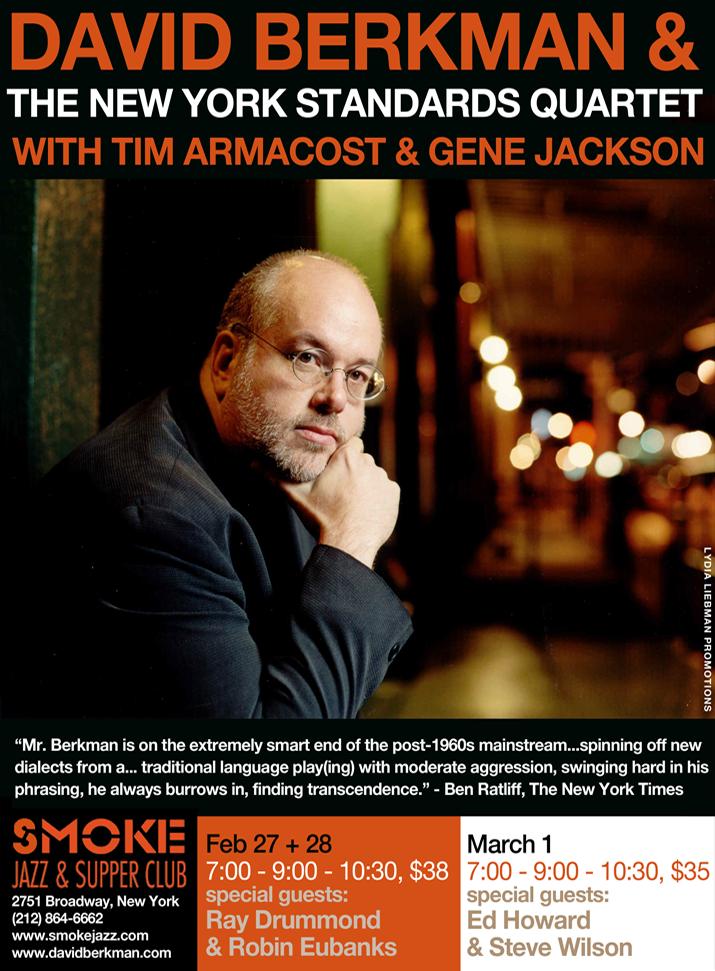 David Berkman, Smoke, NYC, 2/27-28-3/1/15
