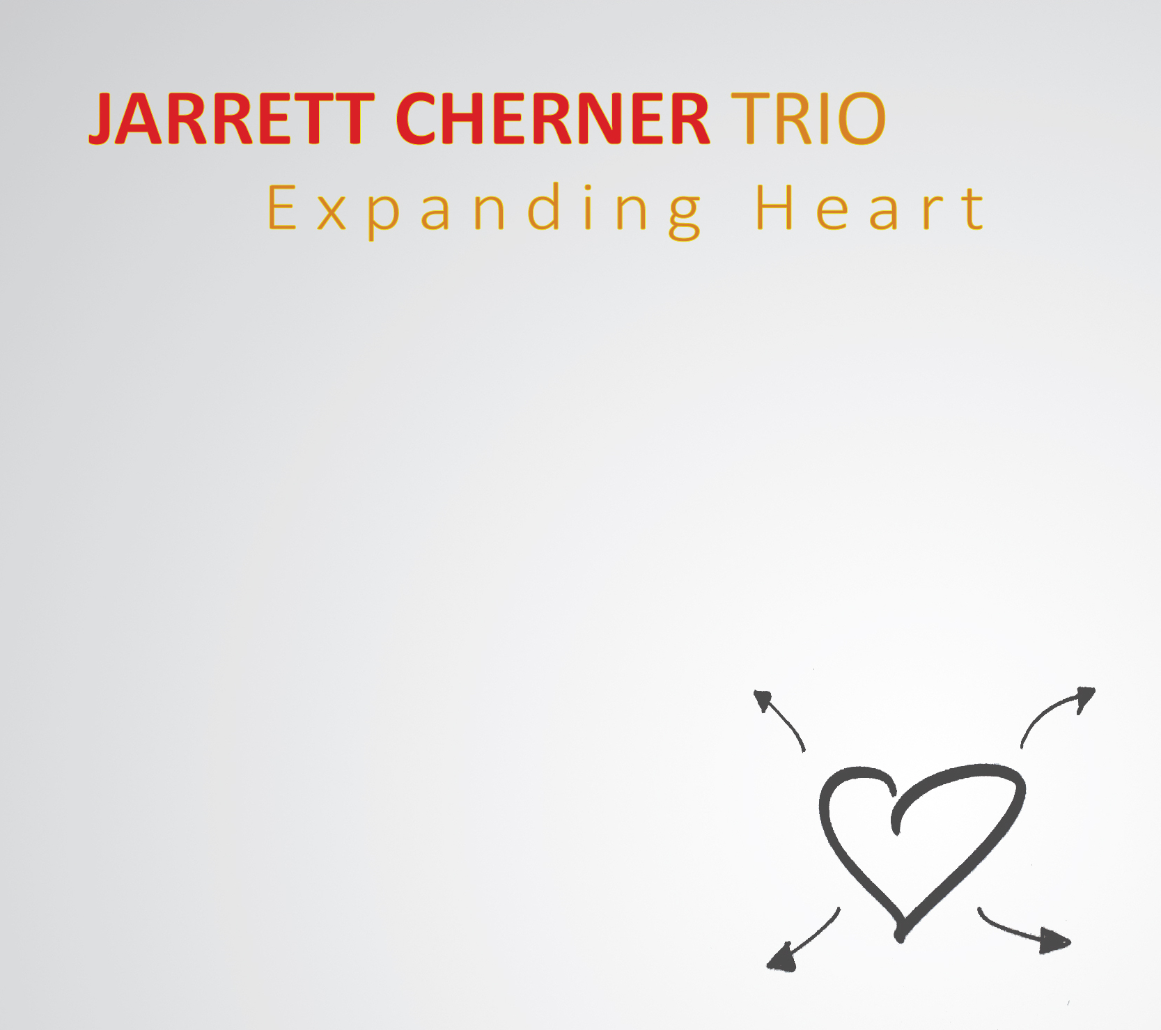 New Release – BALDHILL MUSIC presents JARRETT CHERNER: EXPANDING HEART – October 21
