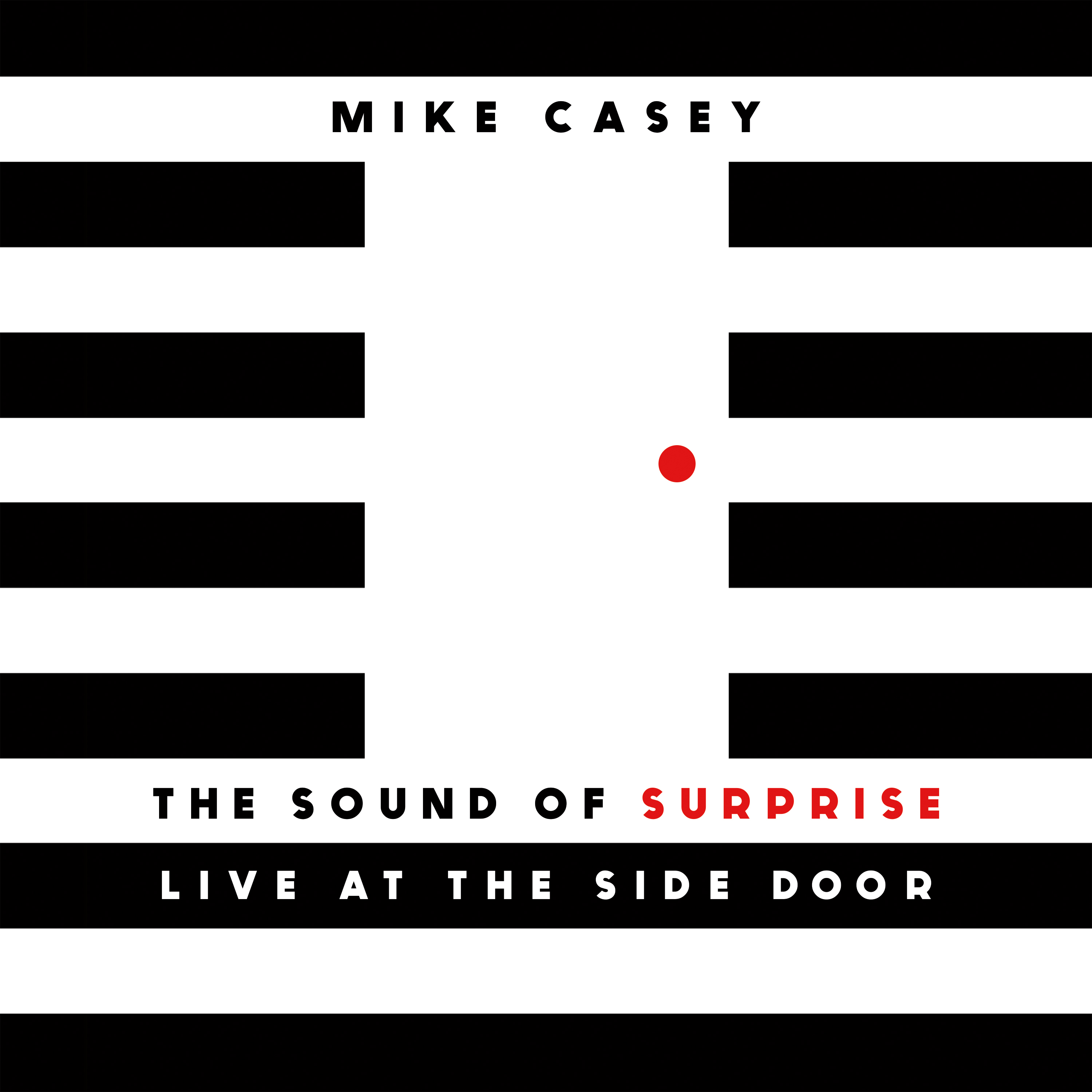 "Saxophonist Mike Casey to Release debut ""The Sound of Surprise: Live at the Side Door"" 2/7/17"