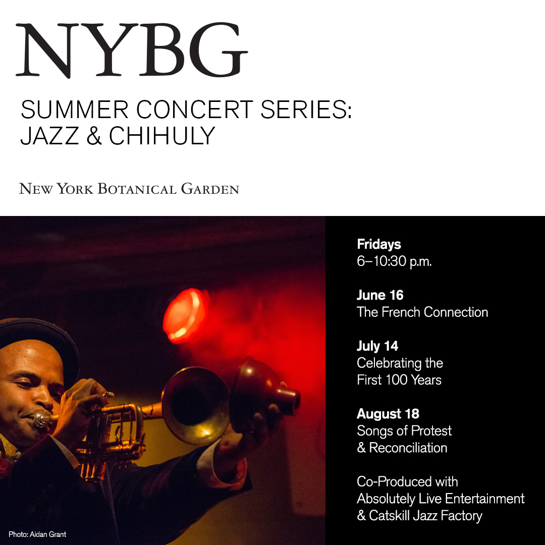 NYBG Presents Summer Concert Series: JAZZ & CHIHULY