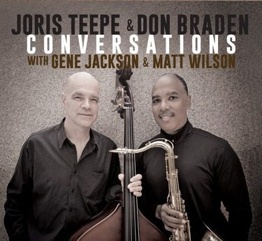 "Bass Musician Magazine Features Don Braden & Joris Teepe's ""Conversations"""