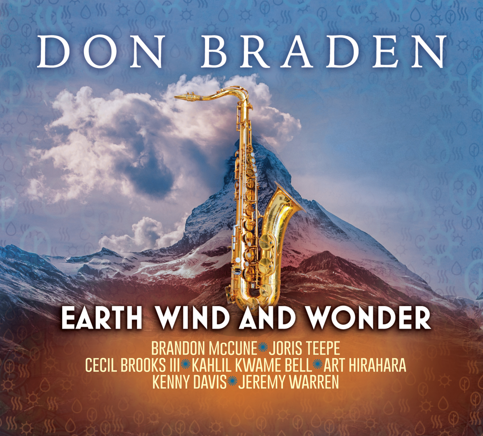 "FEATURE: Jazziz Features Don Braden's ""Can't Hide Love"" from Latest Album ""Earth Wind and Wonder"""