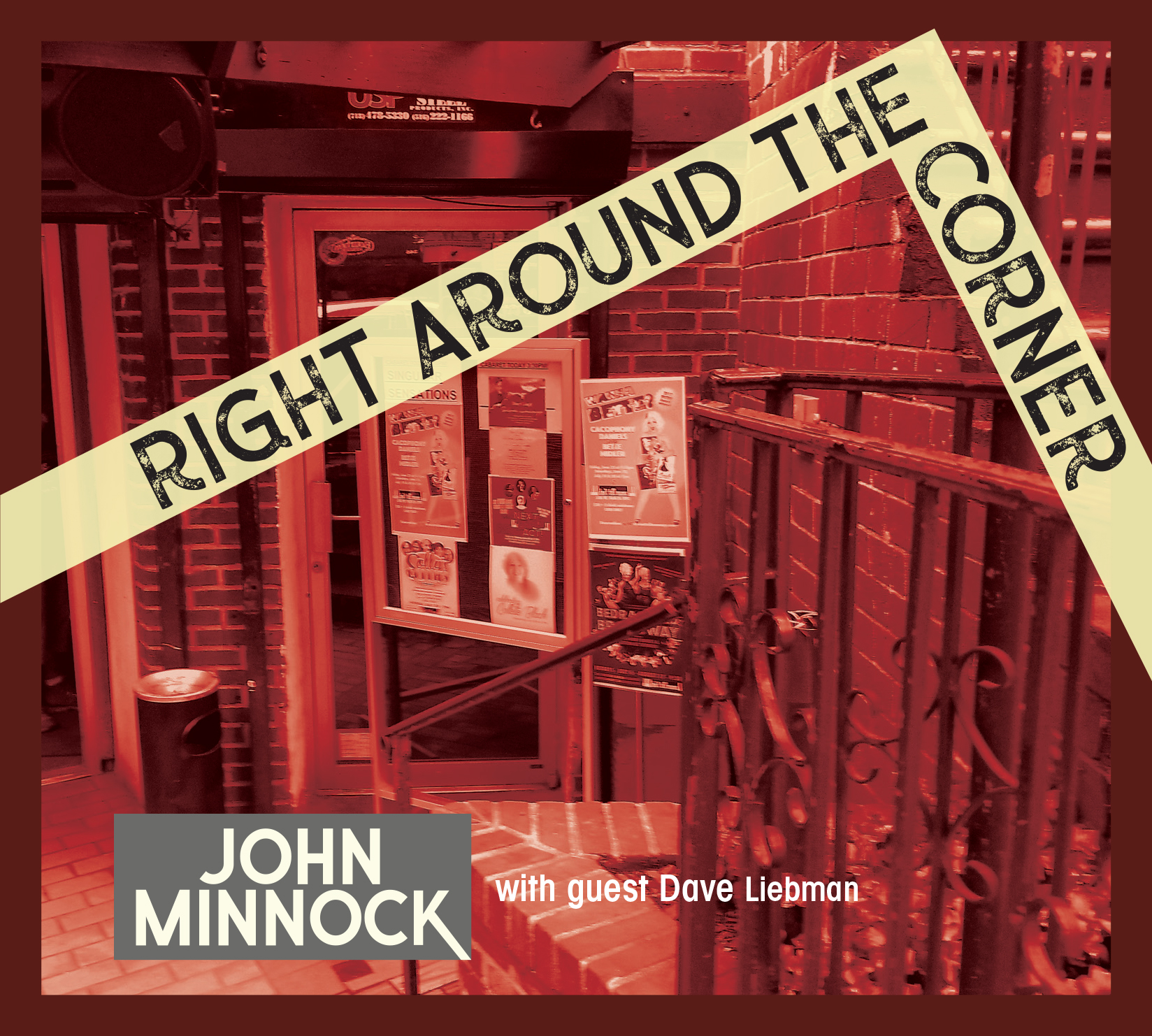 "OUT TODAY! Vocalist John Minnock Releases New Album ""Right Around The Corner"""