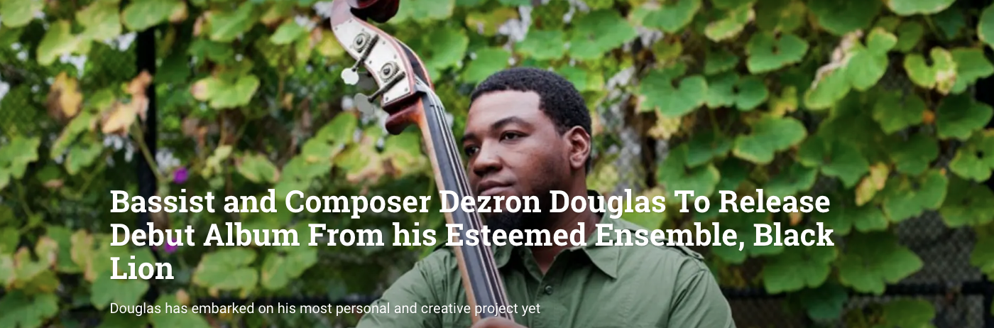 TOP STORY: Bass Player Makes Dezron Douglas' Release News their Top Story of the Day!