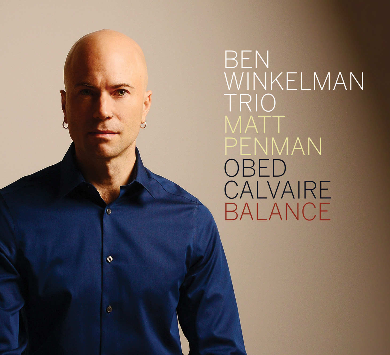 "NEW RELEASE: Ben Winkelman to Release 5th Album, ""Balance"", on OA2 3/15/19"