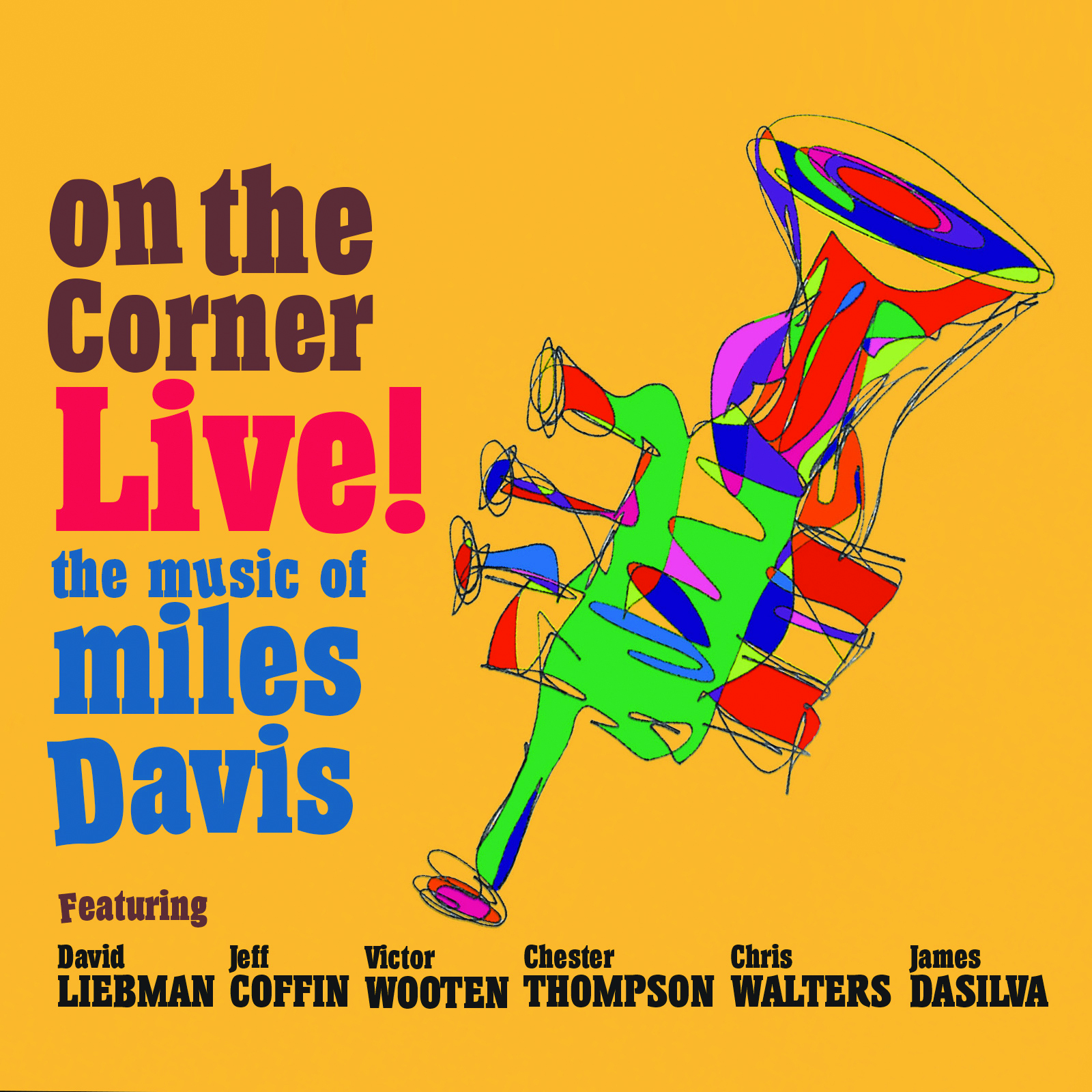 OUT TODAY: On The Corner Live featuring Dave Liebman & Jeff Coffin