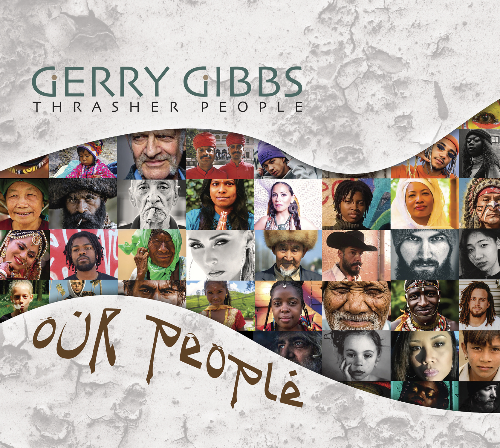 "NEW RELEASE: Gerry Gibbs To Release 12th Project ""OUR PEOPLE"" on Whaling City Sound, June 7th"