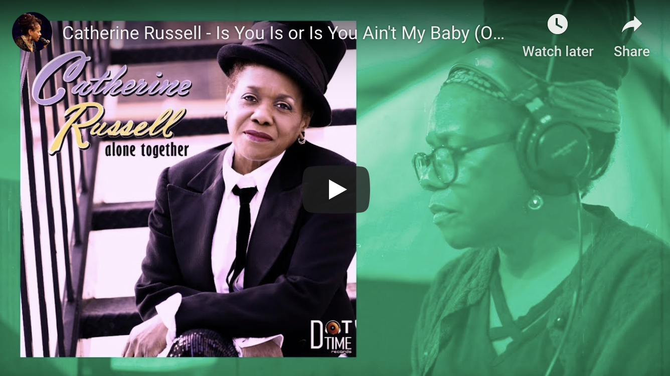 "PREMIERE: Jazziz Premieres Catherine Russell's ""Is You Is Or Is You Ain't My Baby"""
