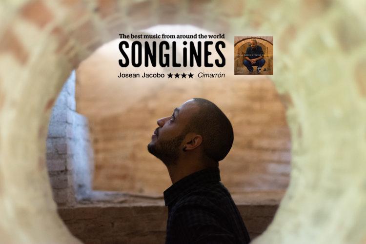SONGLINES MAGAZINE: Four Stars for Josean Jacobo's 'Cimarrón'