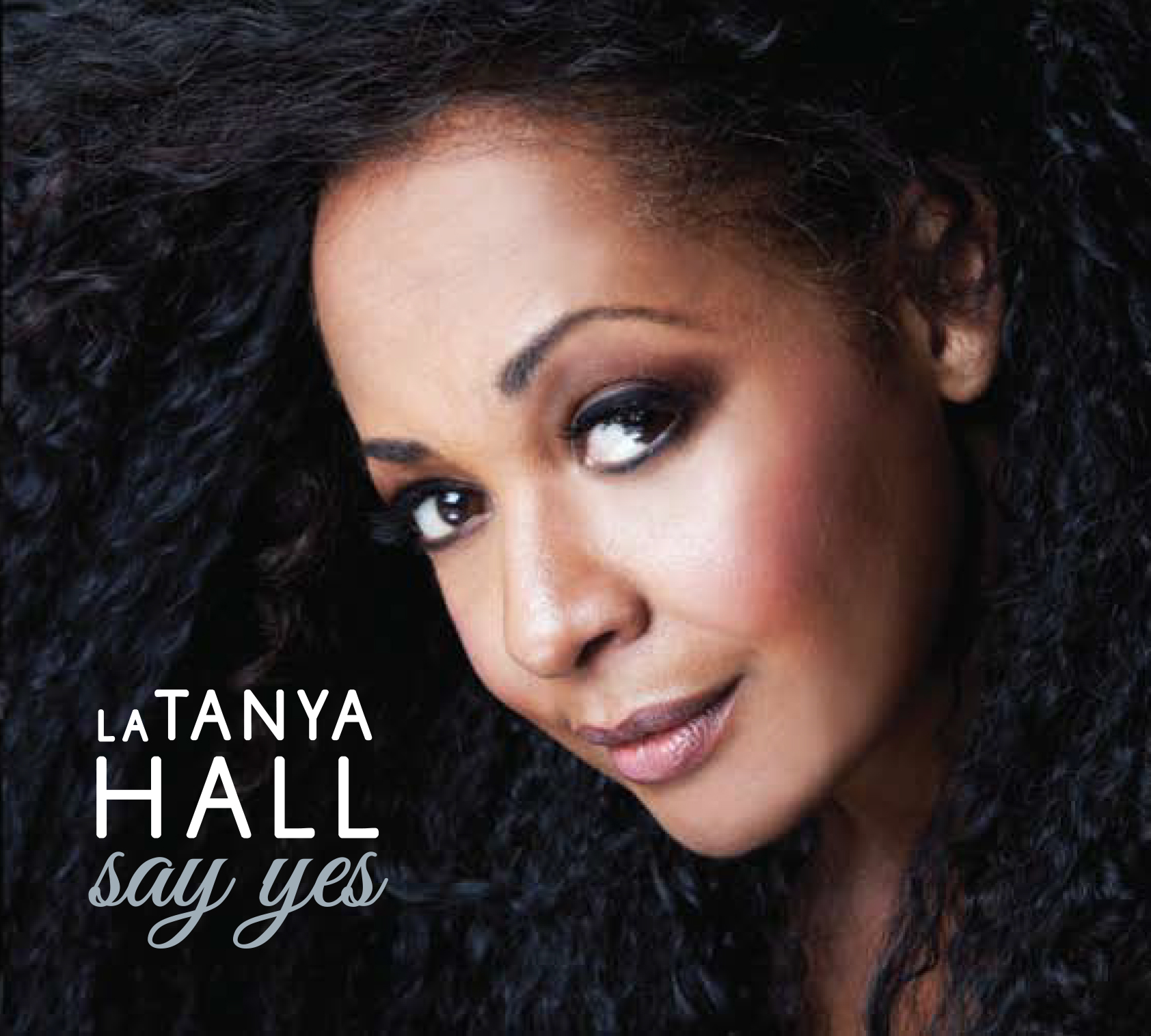 "REVIEW: Jazz Weekly Reviews La Tanya Hall's ""Say Yes"""