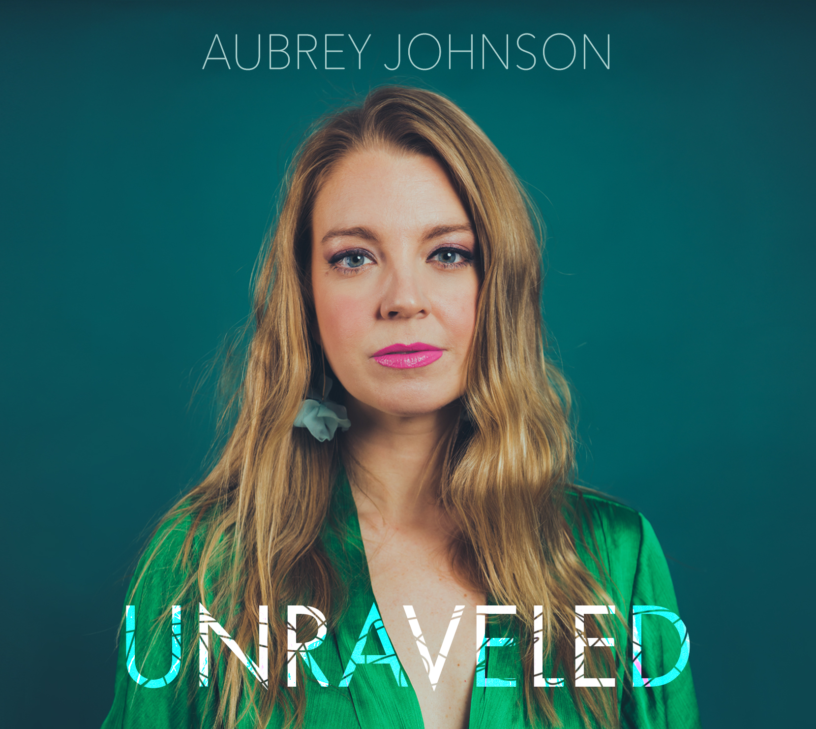 NEW RELEASE: Aubrey Johnson's Debut UNRAVELED Due Out 3/20/20 on Outside in Music