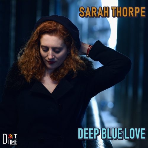 REVIEW: London Jazz News Reviews Sarah Thorpe's 'Deep Blue Love'