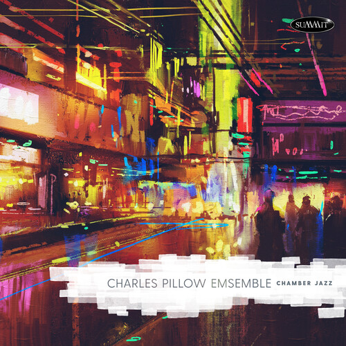 REVIEW:  Charles Pillow Ensemble Chamber Jazz Reviewed in Audiophile Audition