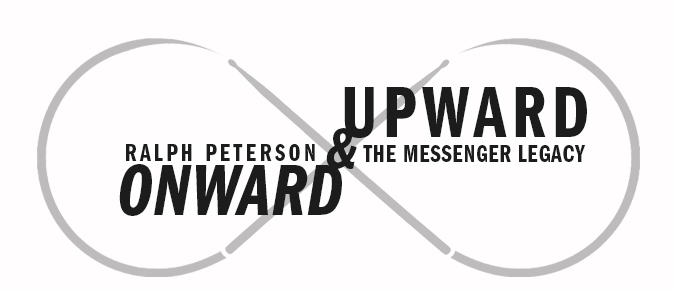 COMING SOON: ONWARD & UPWARD by Ralph Peterson & the Messenger Legacy [TEASER]