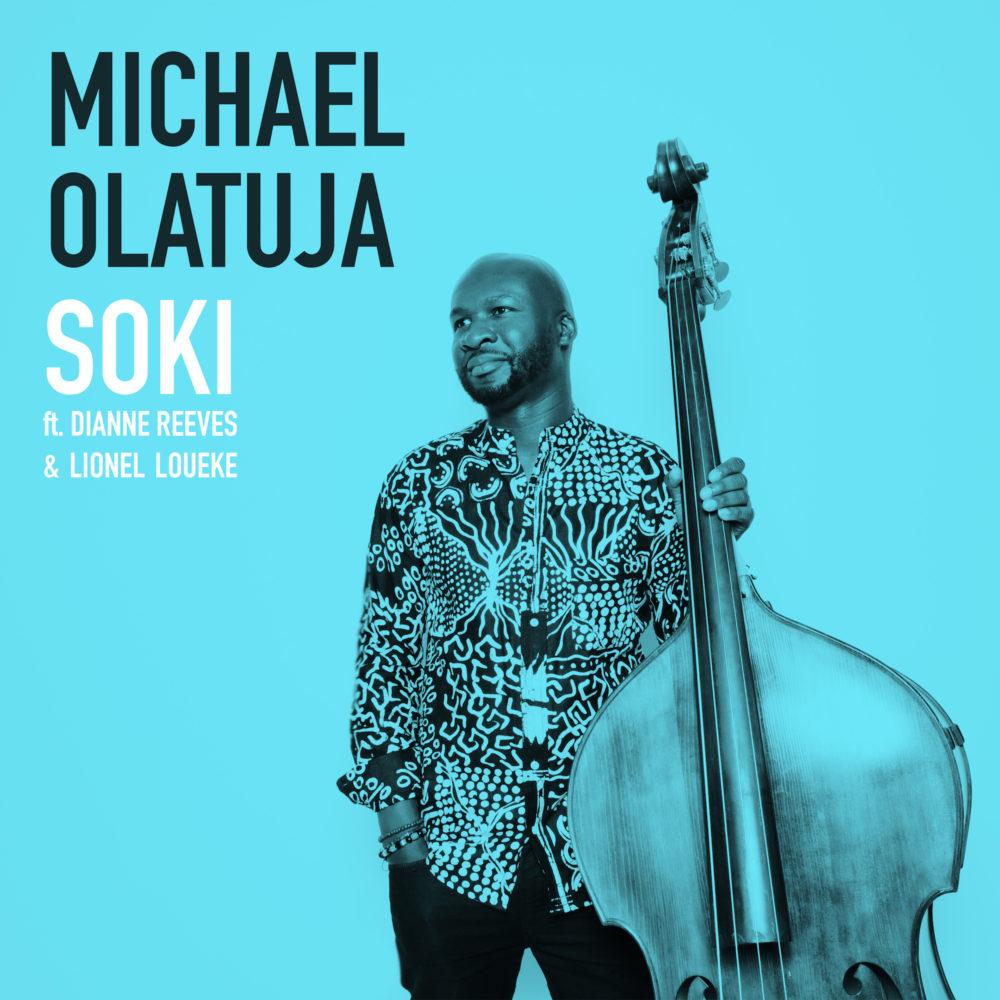 "PREMIERE: Michael Olatuja  ""Soki"" – Afropop Worldwide"