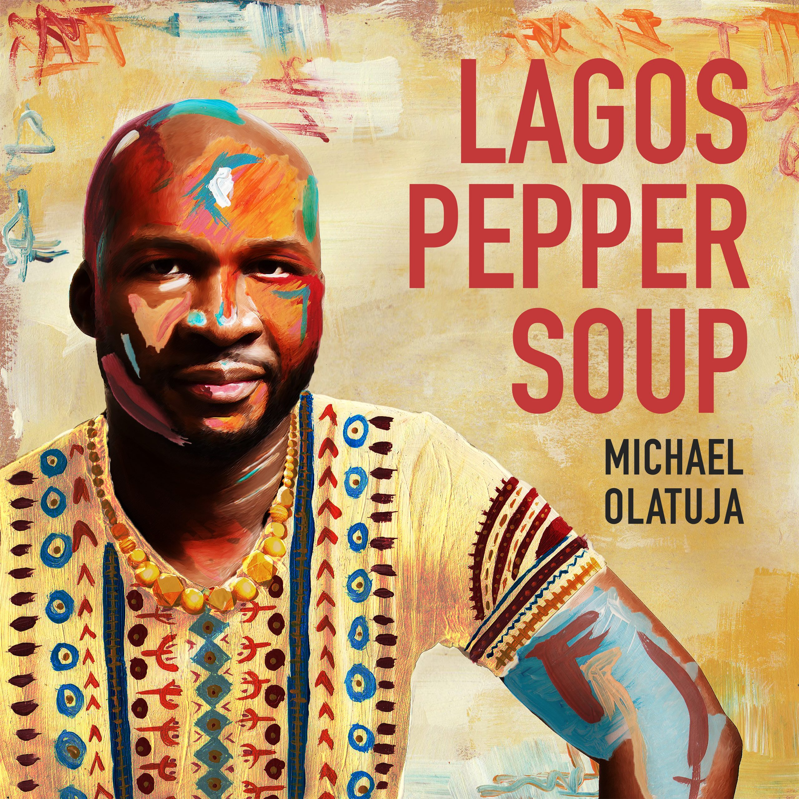 "ANNOUNCEMENT: Michael Olatuja Releases ""Lagos Pepper Soup"" – No Treble"