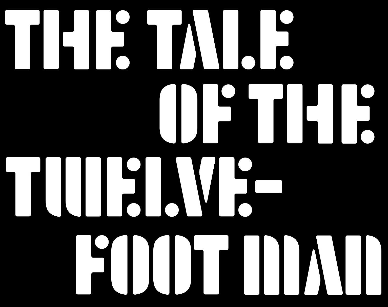 NEW RELEASE: Dylan Jack's THE TALE OF THE TWELVE-FOOT MAN is out June 26th