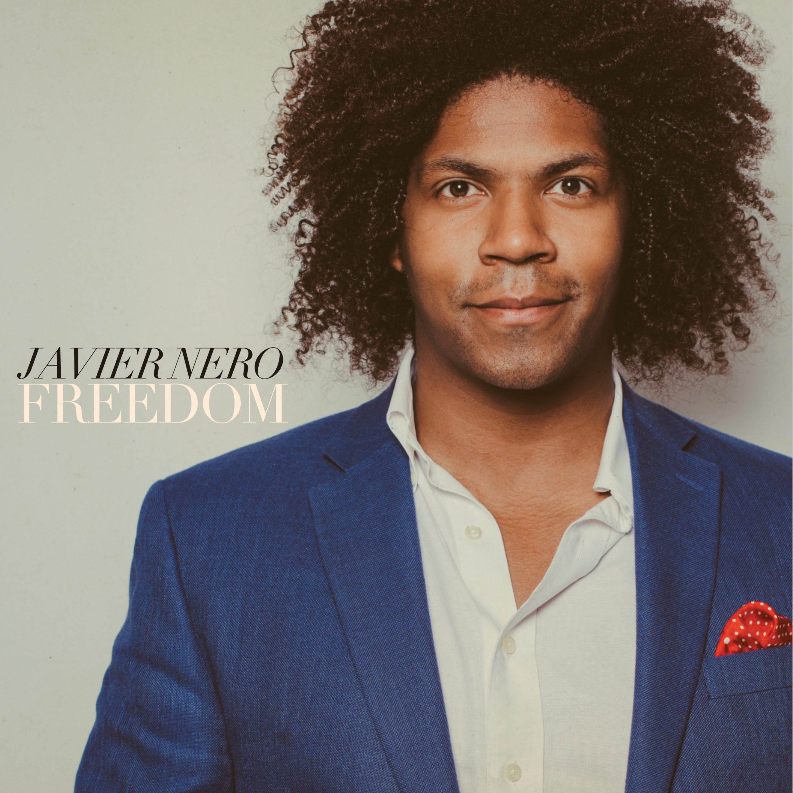REVIEW: Freedom by Javier Nero – Last Row Music