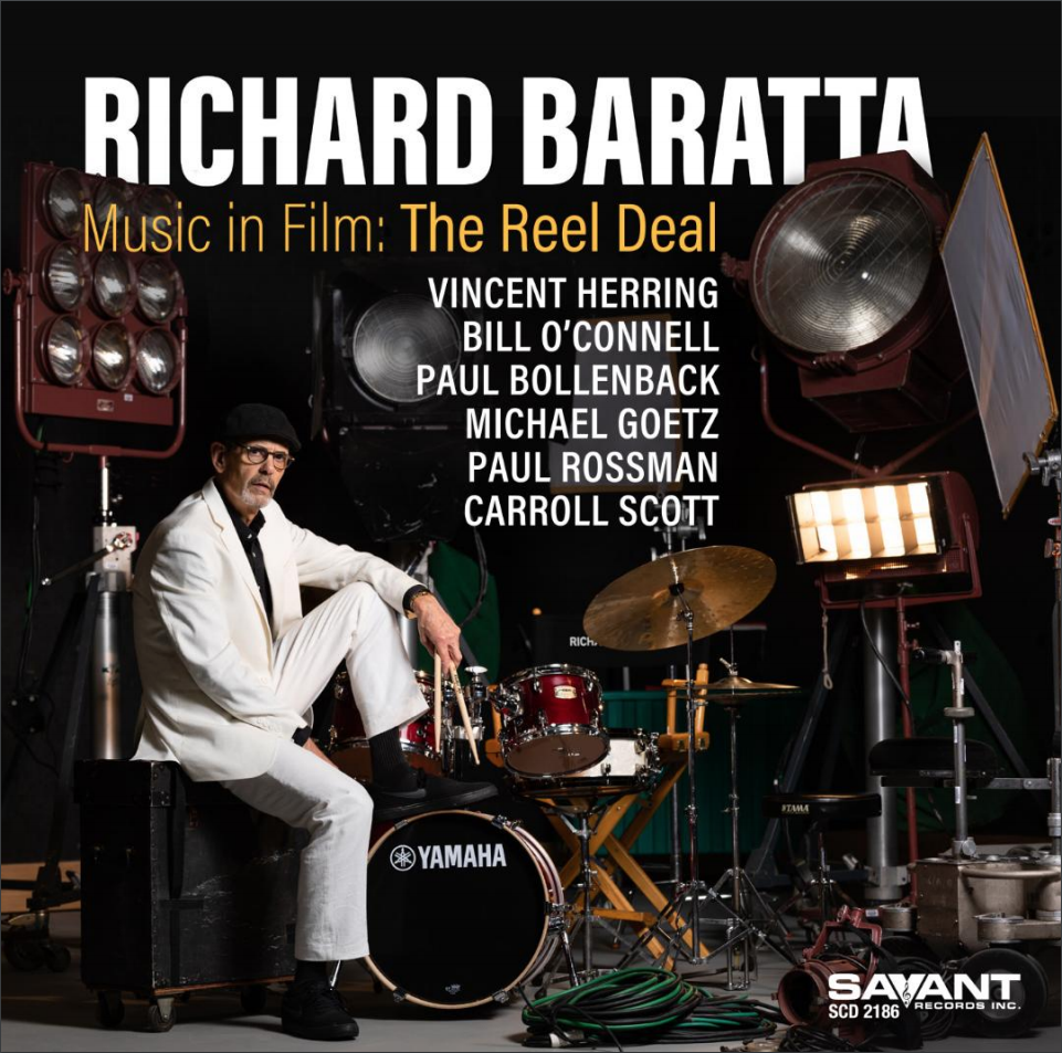 NEW RELEASE: Richard Baratta's Debut Studio Recording 'Music in Film: The Reel Deal' is out September 25, 2020 via Savant Records