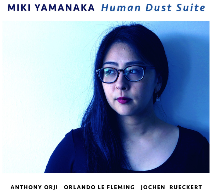 NEW RELEASE: Miki Yamanaka's 'Human Dust Suite' is out 9/18 via Outside in Music