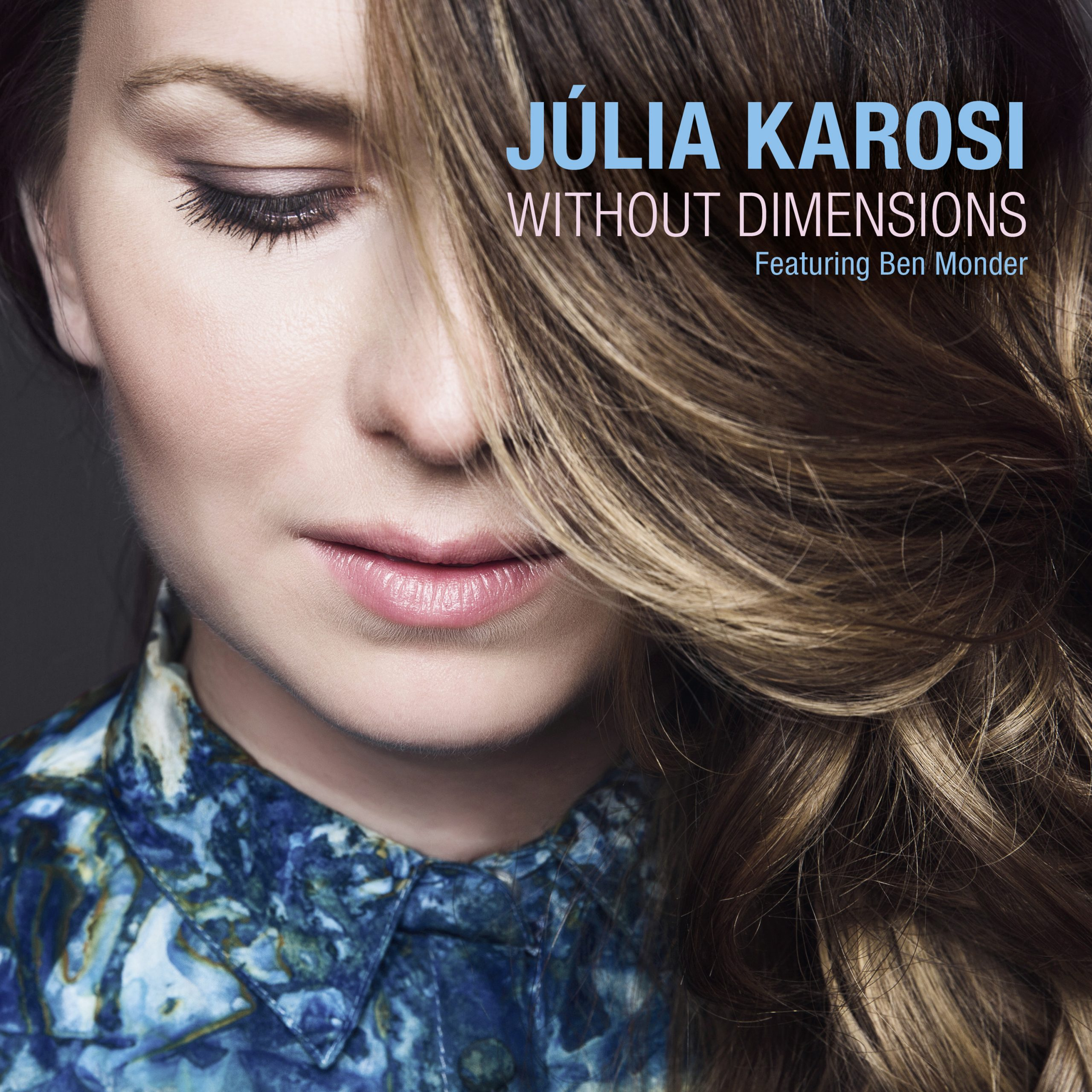 NEW RELEASE: Júlia Karosi Explores Bartók, Kodály; Presents New Works on WITHOUT DIMENSIONS, out 10/16/20 (with Ben Monder)
