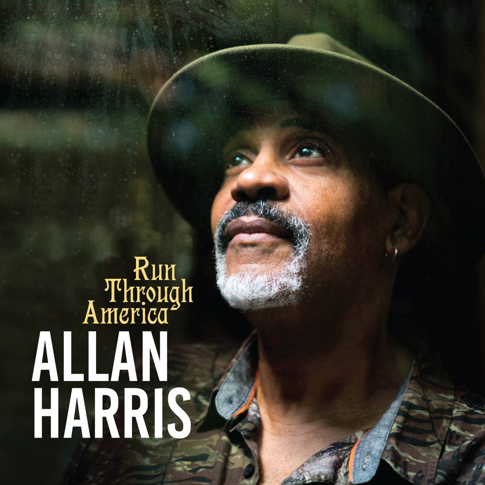 "NEW SINGLE: Allan Harris to Release ""Run Through America"" on August 27, 2020"