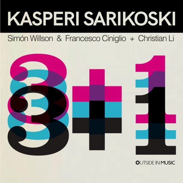 NEW RELEASE: Kasperi Sarikoski's 3 + 1 is out October 23, 2020 via Outside in Music