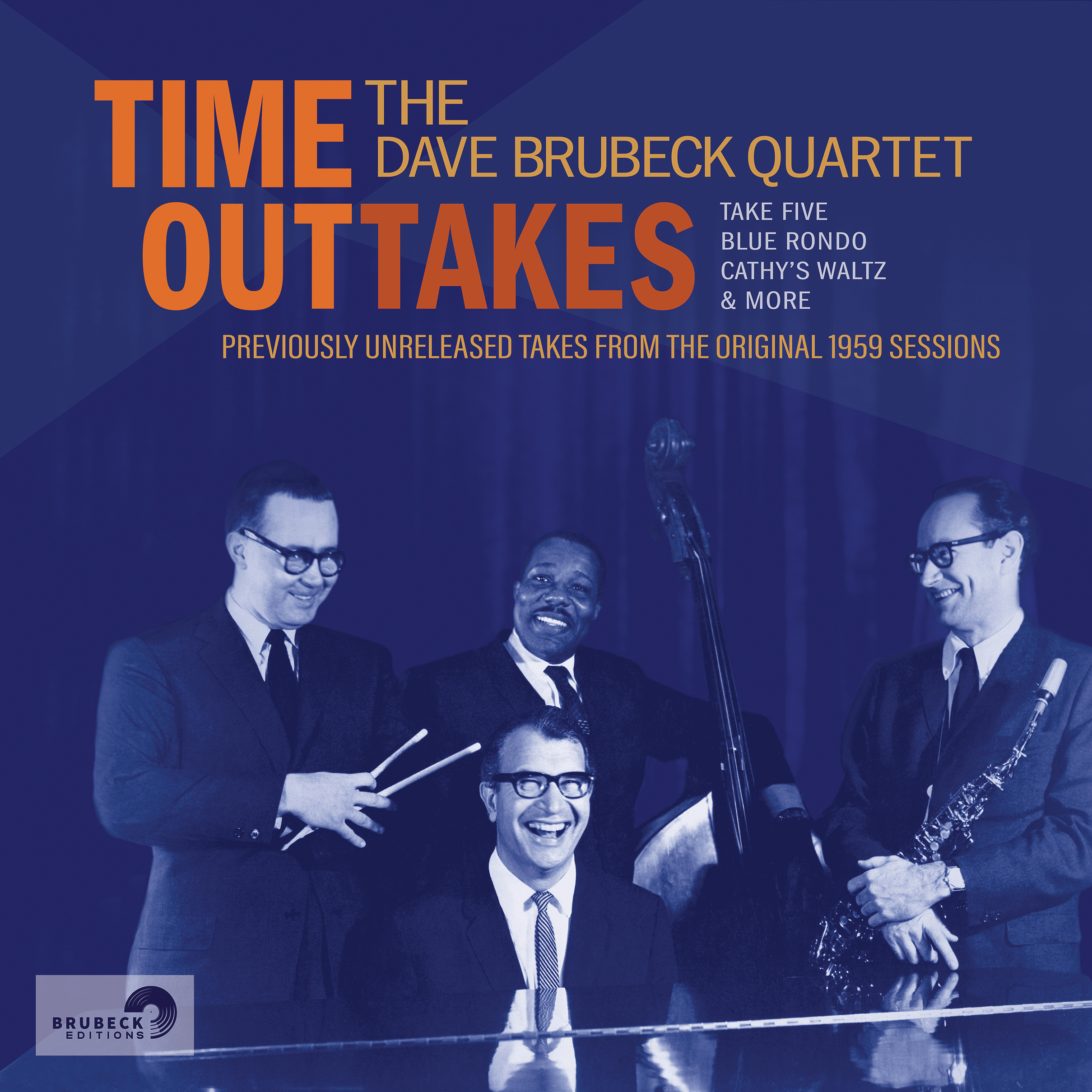 "NEW DAVE BRUBECK: Brubeck Editions to Release ""Time OutTakes"", Alternate Takes of the 1959 ""Time Out"" Sessions, 12/4/20"