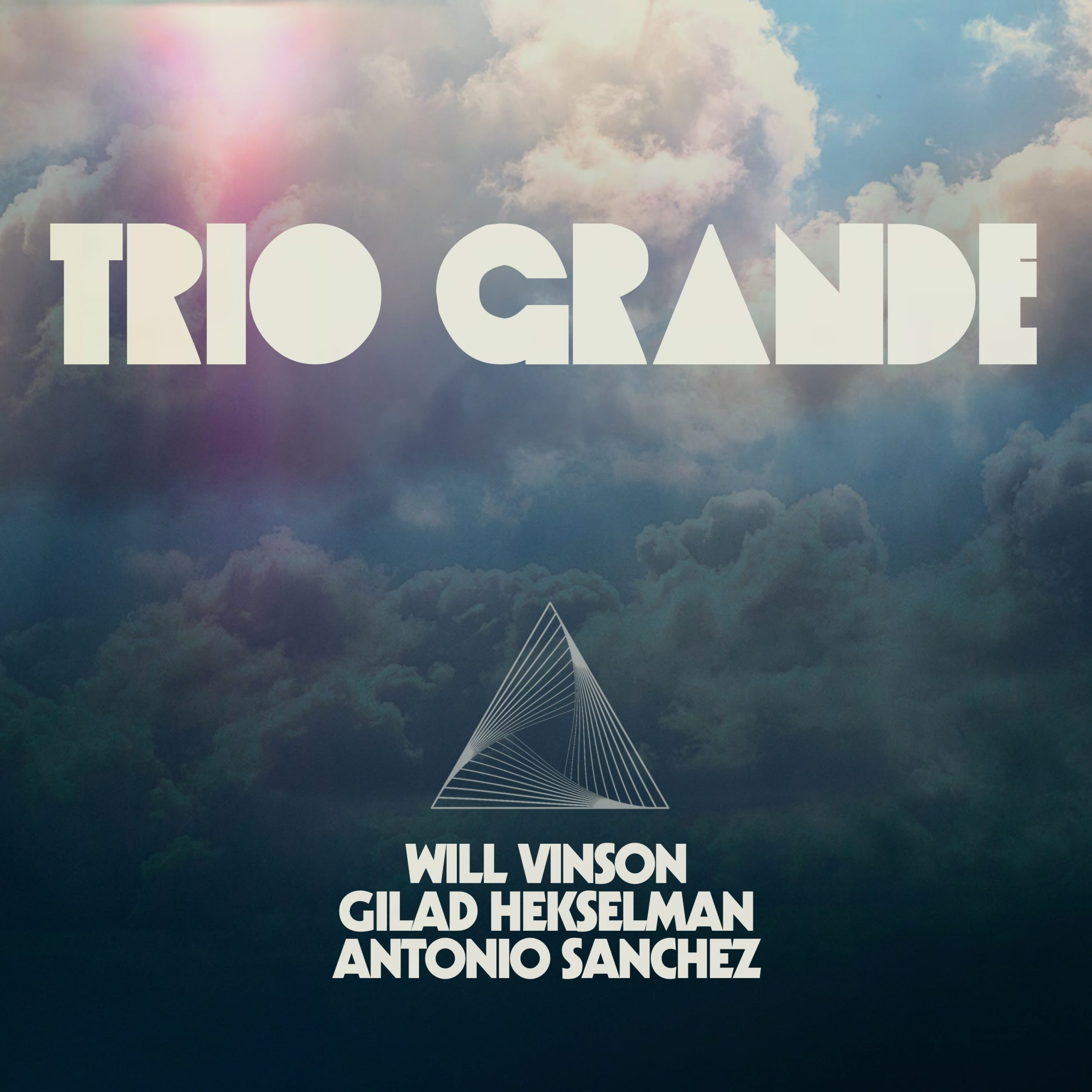 NEW RELEASE: Trio Grande, featuring Will Vinson, Gilad Hekselman & Antonio Sanchez, is out November 13th via Whirlwind Recordings