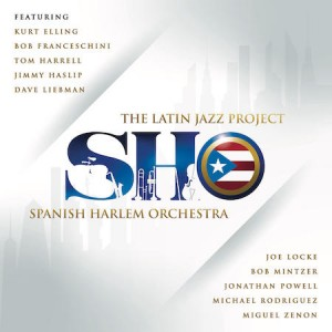 REVIEW: Spanish Harlem Orchestra's The Latin Jazz Project — DownBeat