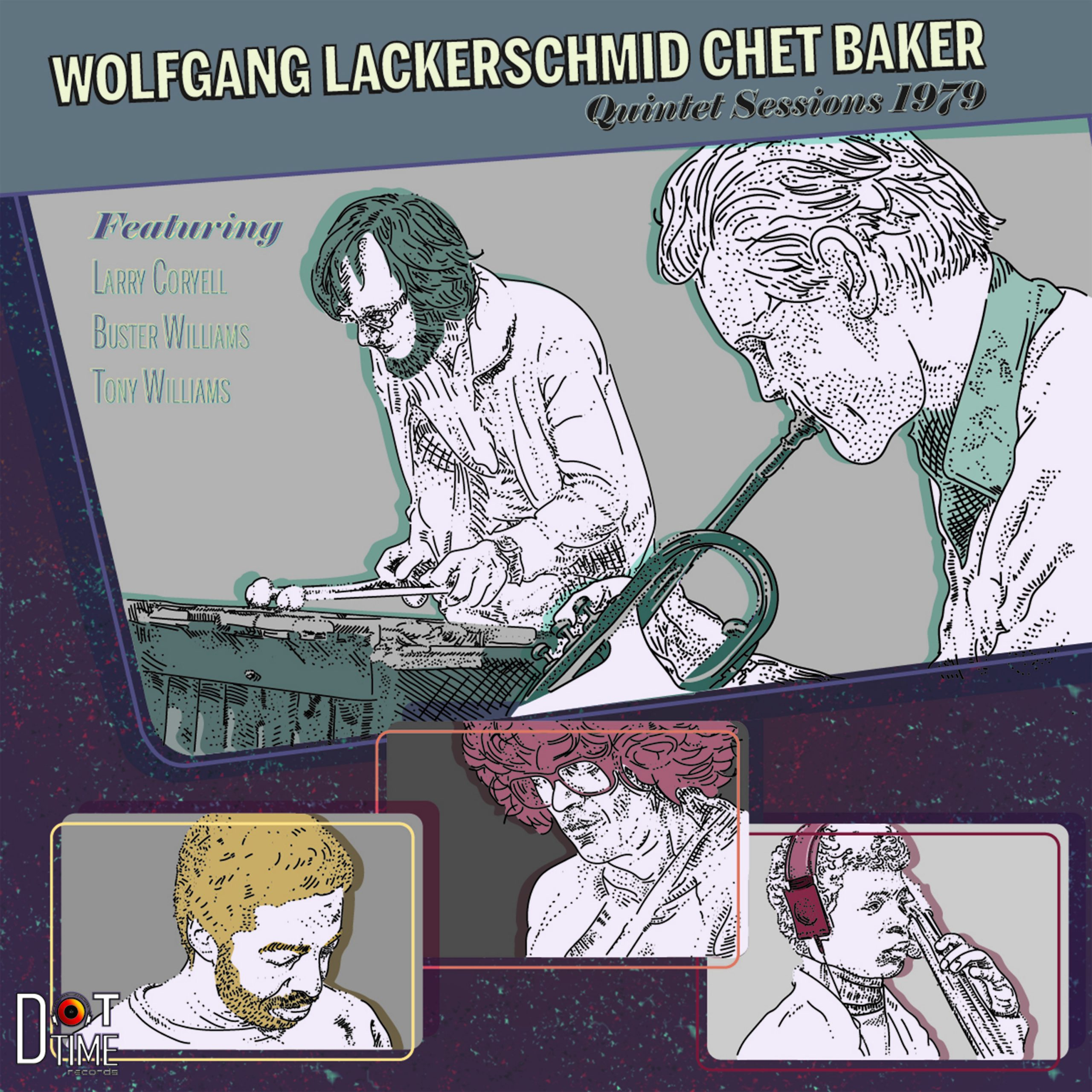 NEW RELEASE: Chet Baker & Wolfgang Lackerschmid's QUINTET SESSION out 11/13/20 via Dot Time