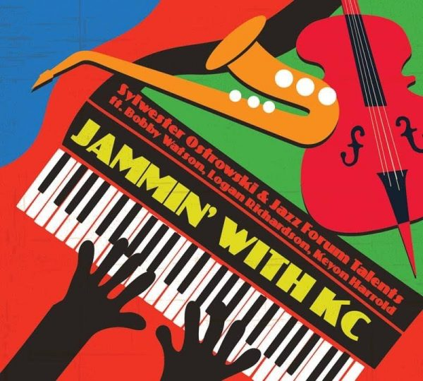 "REVIEW: Sylwester Ostrowski's ""Jammin' With KC"" – All About Jazz"