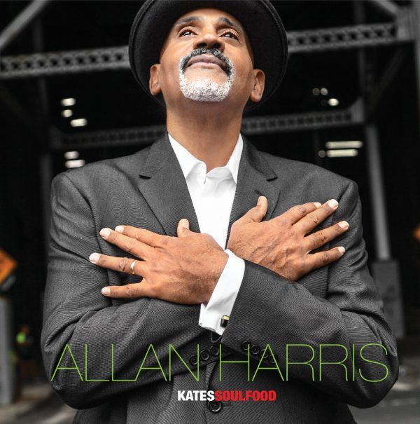 """REVIEW: Allan Harris """"Kate's Soulfood"""" (Love Productions) – Soul & Jazz & Funk"""