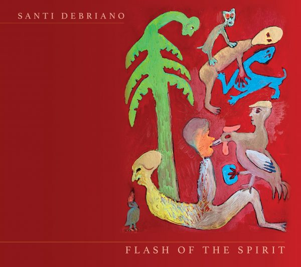 REVIEW: Santi Debriano's 'Flash of the Spirit' – Making a Scene