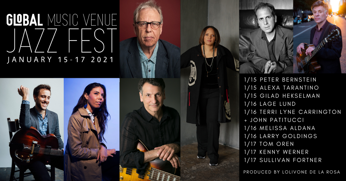 EVENT ANNOUNCEMENT: The Global Music Venue Jazz Fest Will Run January 15-17, 2021